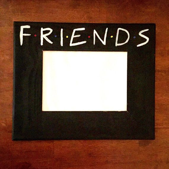7b1f25bad85b3e2ad3209ab7fd94de79--friends-picture-frame-picture-frames.jpg